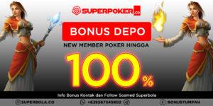 Poker Bonus Deposit New Member 100% dan Raih Kesempatan Emasnya
