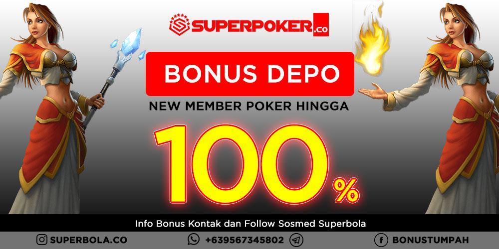 Poker Bonus Deposit New Member 100%