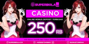 Online Casino Deposit Bonus untuk Bonus Tanpa Setoran dari Superbola