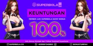 100% Indonesia Agen Judi Online Superbola Beri Keuntungan Bonus Depo